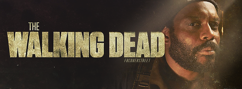 The Walking Dead Season 5 Tyreese Facebook Cover