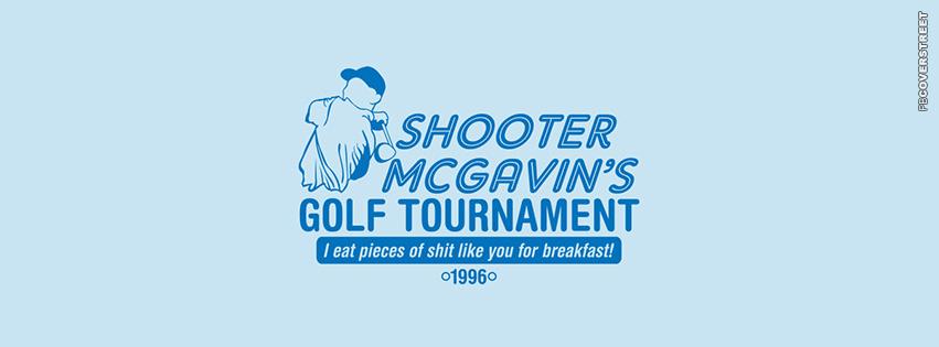 Shooter McGavins Golf Tournament  Facebook Cover