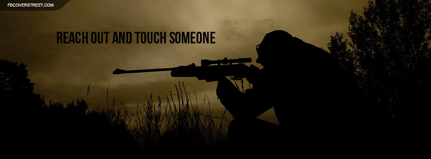 Sniper Reach Out and Touch Someone Quote Facebook Cover
