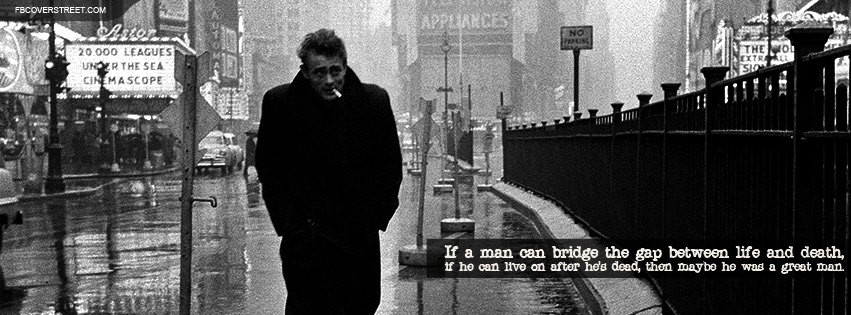 James Dean Great Man Quote Facebook Cover