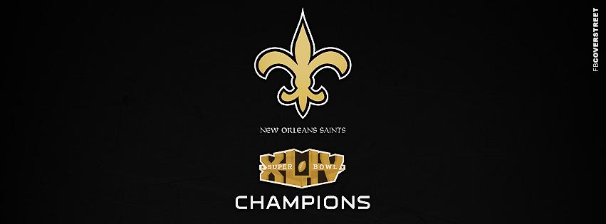 New Orleans Saints XLIV Superbowl Champions  Facebook cover