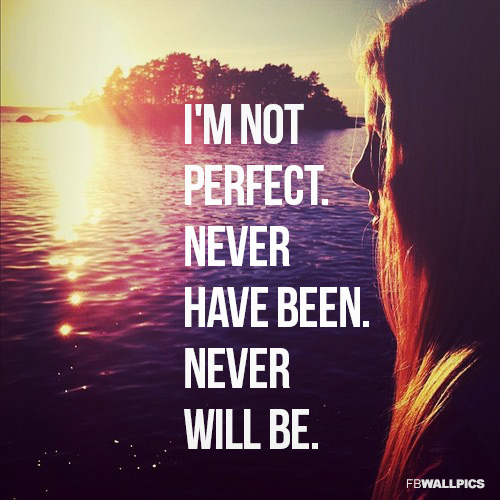 Im Not Perfect Girly Quote Facebook picture