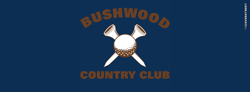 Bushwood Country Club  Facebook cover