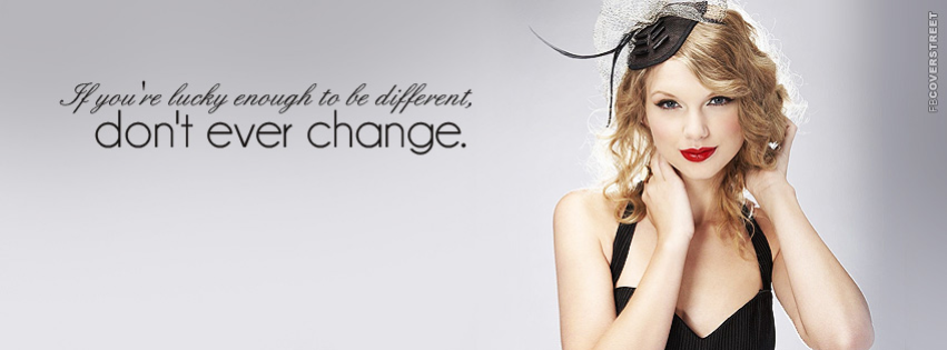 Lucky Enough To Be Different Taylor Swift Quote Quote Facebook Cover