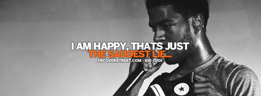 The Saddest Lie Kid Cudi Quote Lyrics Facebook Cover