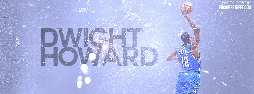Dwight Howard 4 Facebook Cover
