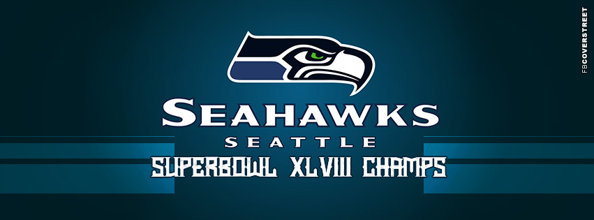 Seattle Seahawks XLVIII Champs NFL SuperBowl Football Facebook cover