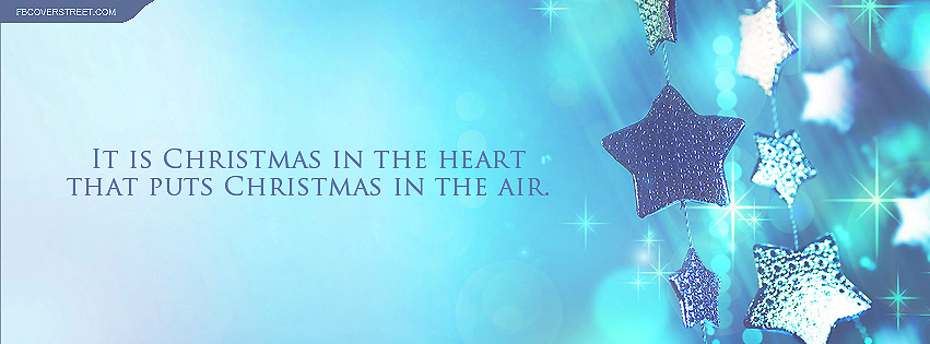 Christmas In The Heart Puts Christmas There Quote Facebook cover