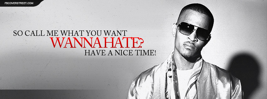 Ti Quotes | Ti Thats All She Wrote Lyrics Facebook Cover Fbcoverstreet Com