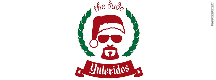 The Big Lebowski Christmas The Dude Yuletide  Facebook cover