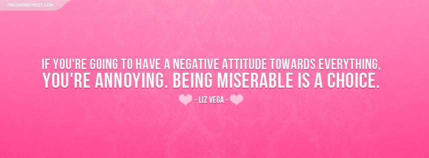 Liz Vega Negative Attitude Quote Facebook Cover Fbcoverstreetcom
