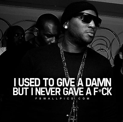 Young Jeezy I Used To Give A Damn Quote Facebook picture