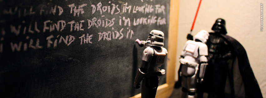 the Droids Im Looking For  Facebook Cover