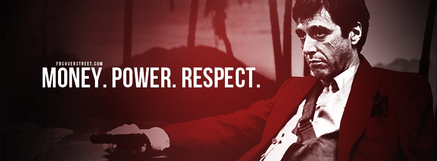 Scarface Money Power Respect Facebook Cover