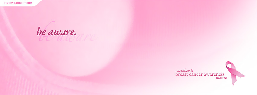Breast Cancer Be Aware Facebook Cover