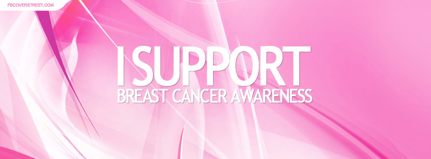 I Support Breast Cancer Awareness 6 Facebook Cover