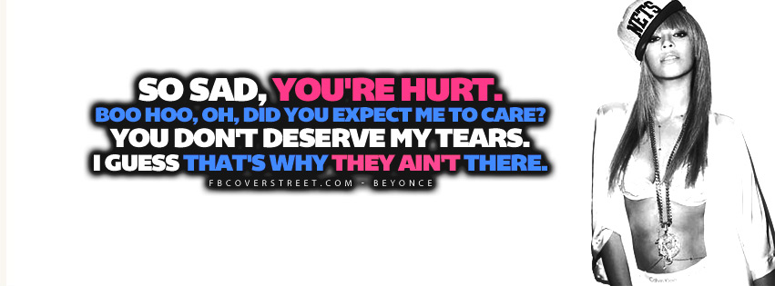 So Sad Youre Hurt Beyonce Quote Lyrics  Facebook Cover