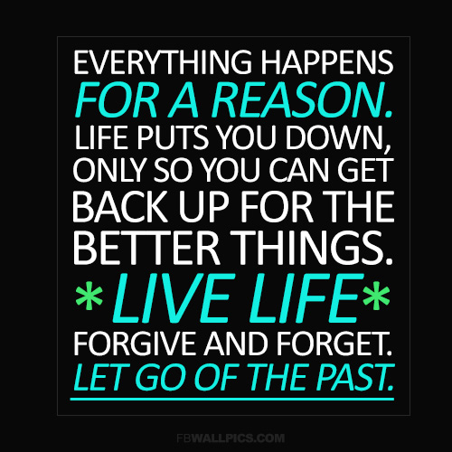 Everything Happens For A Reason Life Advice Facebook picture