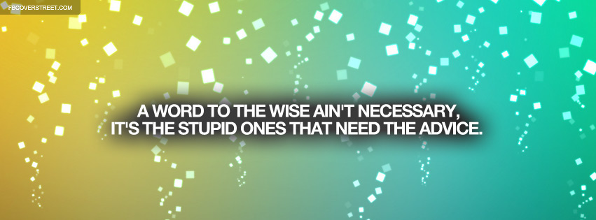 Word To The Wise Bill Cosby Quote Facebook cover