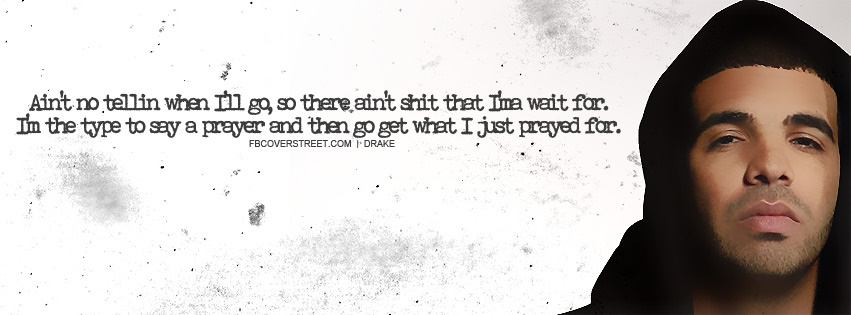 Drake Pray Quote Facebook Cover