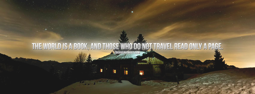 The World Is A Book Quote Facebook Cover
