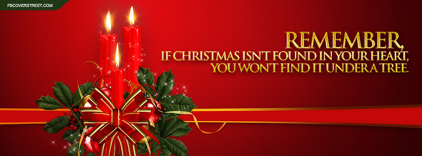 If Christmas Isnt In Your Heart Quote Facebook Cover - FBCoverStreet.com