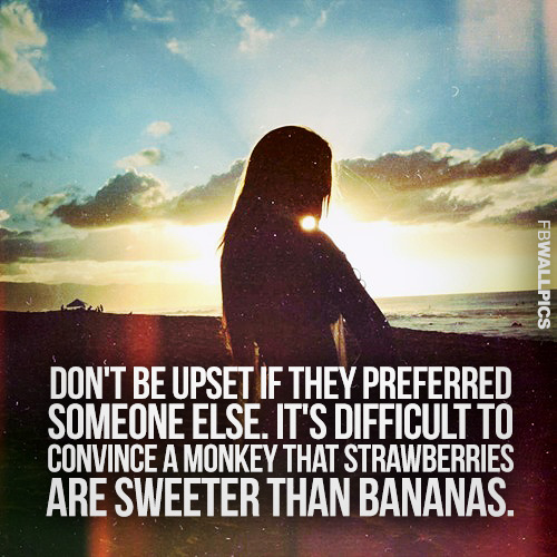 Dont Be Upset Heartbreak Advice Quote 2 Facebook picture