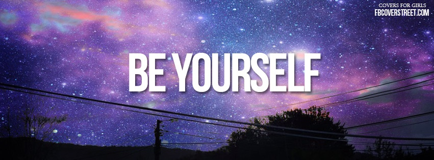 Be Yourself 1 Facebook Cover
