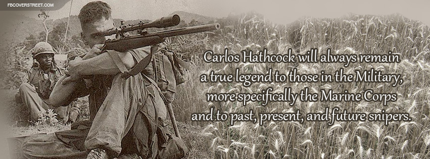 a biography of carlos hathcock a marine sniper Anyone who has studied usmc history would recognize carlos hathcock as one  of the most famous and revered marines in history he is the.