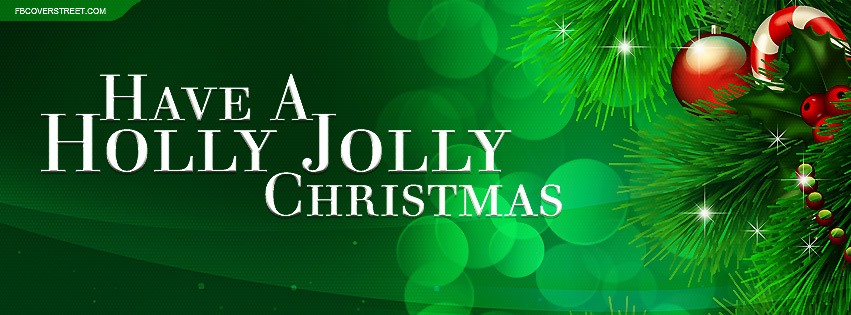 have a holly jolly christmas quote facebook cover - Have A Holly Jolly Christmas