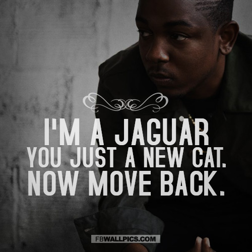 Kendrick Lamar Move Back Quote  Facebook picture