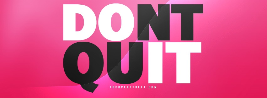 Dont Quit Facebook Cover