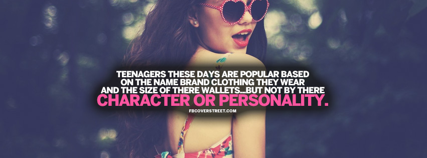 Character and Personality Teenager Quote Facebook Cover