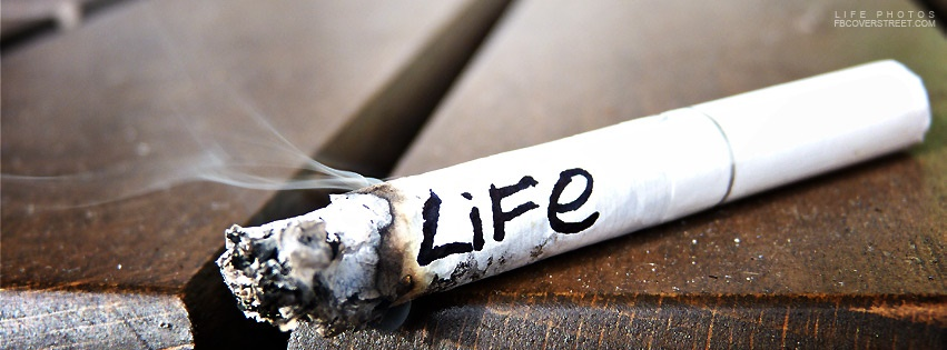 Cigarette Burning Life Away Facebook Cover