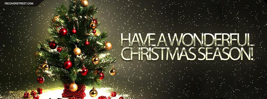 Christmas Season.Have A Wonder Christmas Season Facebook Cover