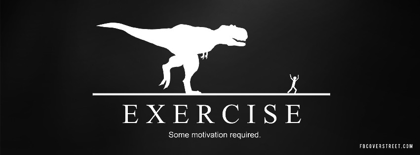 Exercise, Motivation Required Facebook cover