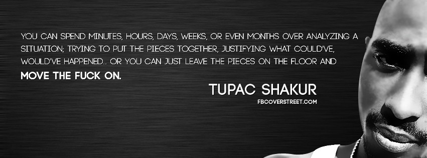 Tupac Shakur Move On Facebook Cover