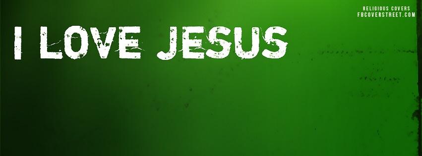 I Love Jesus Facebook Cover