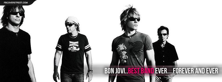 Bon Jovi Best Band Ever Facebook Cover