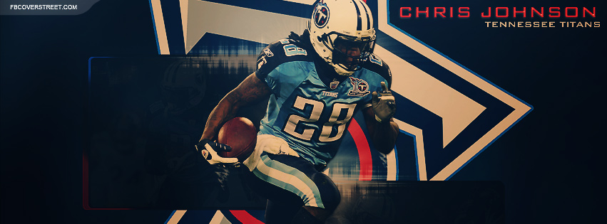 Chris Johnson Tennessee Titans 3 Facebook Cover
