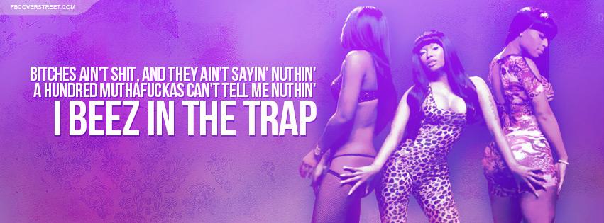 Nicki Minaj Beez In The Trap Quote Facebook Cover