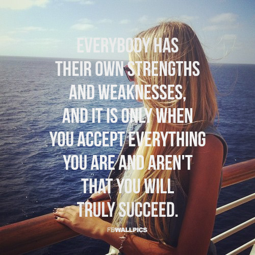 Strengths and Weaknesses Girly Quote Facebook Pic