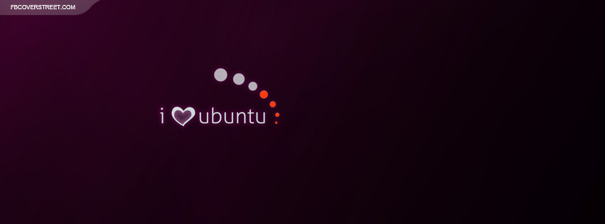I Love Ubuntu  Facebook cover