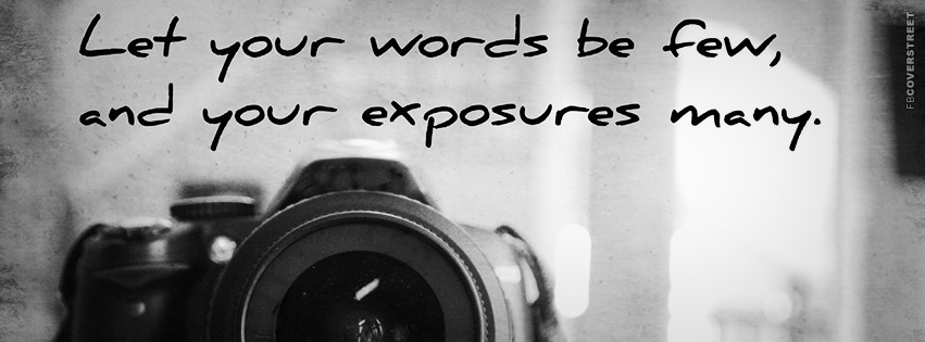 Let Your Words Be Few Quote Facebook Cover