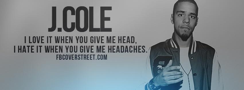 J. Cole Headaches Facebook Cover