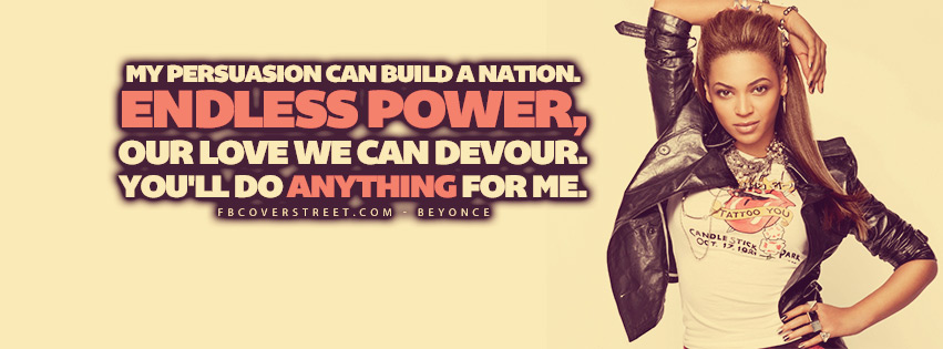 Endless Power Beyonce Quote  Facebook Cover