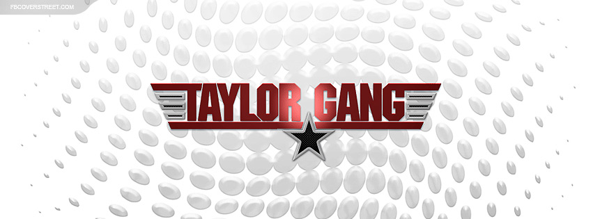 Taylor Gang 4 Facebook Cover