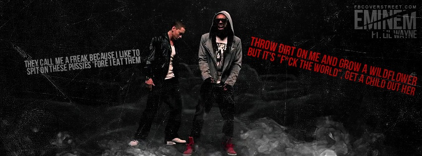 Eminem And Lil Wayne No Love Quotes Facebook Cover