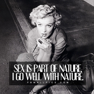 Marilyn Monroe Sex Is Part of Nature Quote Facebook picture