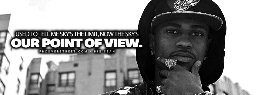 Our Point of View Big Sean Lyrics Quote  Facebook cover